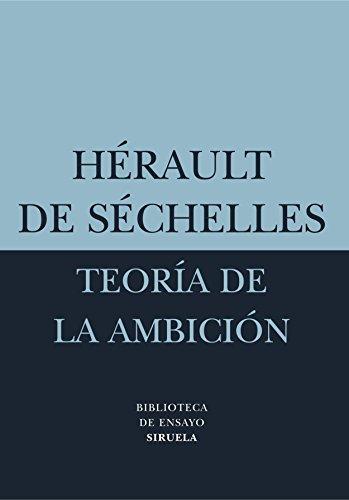 9788478448654: Teoria de la ambicion/ Theory of ambition (Biblioteca De Ensayo: Serie Menor) (Spanish Edition)