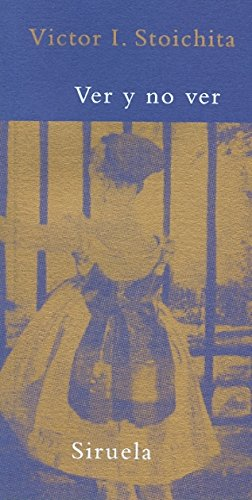 9788478448661: Ver y no ver: La tematización de la mirada en la pintura impresionista (La Biblioteca Azul serie mínima)