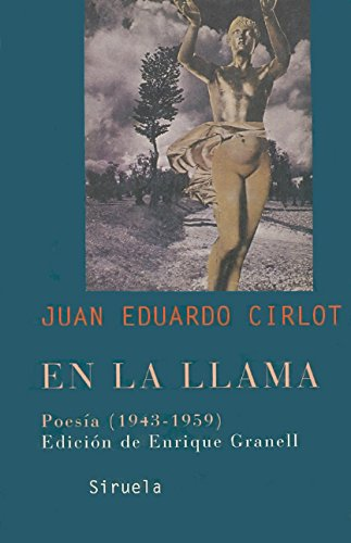 9788478448739: En la llama/ In the Flame: Poesia (1943-1959)/ Poetry (1943-1959) (Libros Del Tiempo/ Books of All Times) (Spanish Edition)