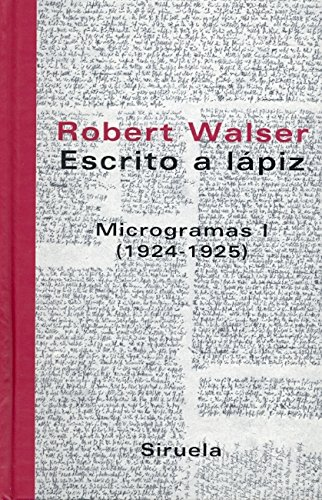 9788478448777: Escrito a Lapiz/ Writing in Pencil: Microgramas I (1924-1925) / Micrograms I (1924-1225) (Libros Del Tiempo / Books of Time) (Spanish Edition)