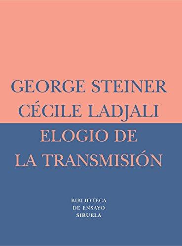 9788478448784: Elogio de La Transmision (Biblioteca De Ensayo: Serie Menor) (Spanish Edition)