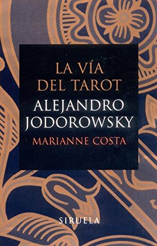 9788478448937: La vía del Tarot (flexibook) (Libros del Tiempo)