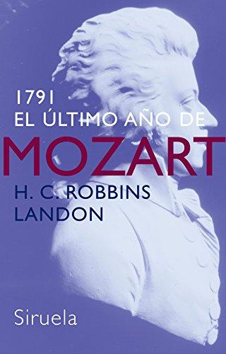 9788478449088: 1791: El último año de Mozart (Libros del Tiempo)