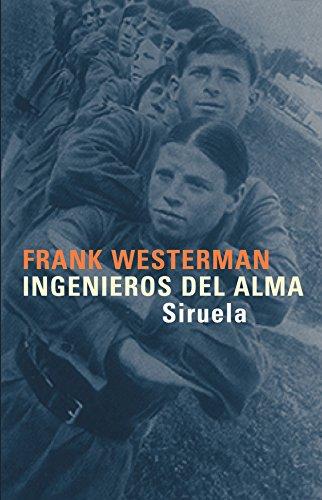 9788478449309: Ingenieros del alma/ Engineers of the soul (Libros Del Tiempo) (Spanish Edition)