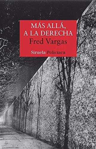 9788478449576: Mas alla, a la derecha (Nuevos Tiempos/ New Times) (Spanish Edition)