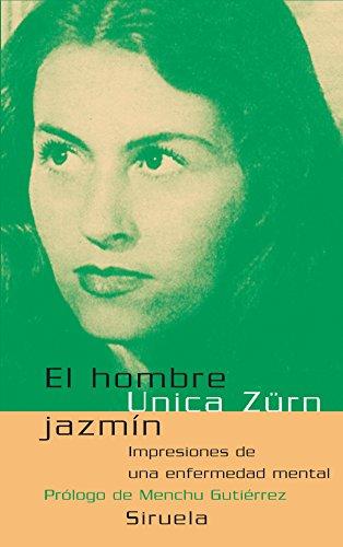 El hombre jazmin/ The Jasmine Man: Impresiones: Unica Zurn