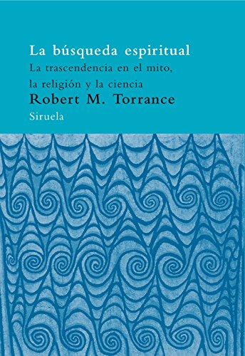 9788478449729: La busqueda espiritual/ The Spiritual Search (Spanish Edition)