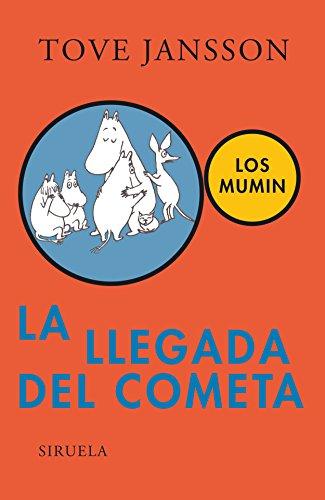 9788478449798: La llegada del cometa (Mumin, vol. 1) (Las Tres Edades/ the Three Ages) (Spanish Edition)