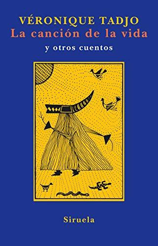 9788478449804: La cancion de la vida/ The Song of Life (Spanish Edition)