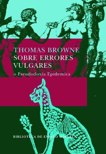 9788478449835: Sobre errores vulgares/ About Vulgar Errors (Spanish Edition)
