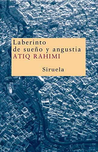 Laberinto de Sueno y Angustia / Labyrinth: Rahimi, Atiq