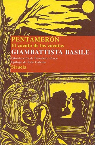 9788478449927: Pentameron (Las Tres Edades: Biblioteca De Cuentos Populares / the Three Ages: Popular Tales Library) (Spanish Edition)