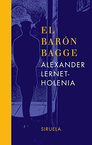 El barón Bagge - Lernet-Holenia, Alexander