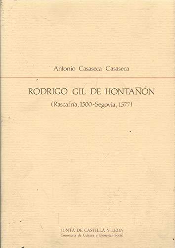 9788478460007: Rodrigo Gil de Hontañón (Rascafría 1500-Segovia 1577) (Estudios de arte) (Spanish Edition)