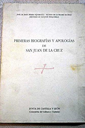 Primeras Biografias y Apologias de San Juan: Jose de Jesus