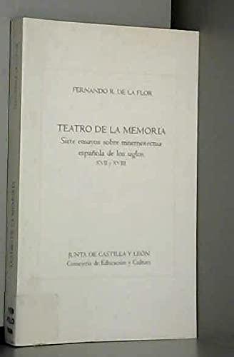 9788478465996: Teatro de la memoria: siete ensayos sobre mnemotecnia española de los siglos XVII y XVIII