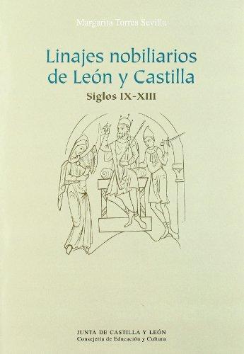 9788478467815: Linajes nobiliarios en León y Castilla siglos IX-XIII