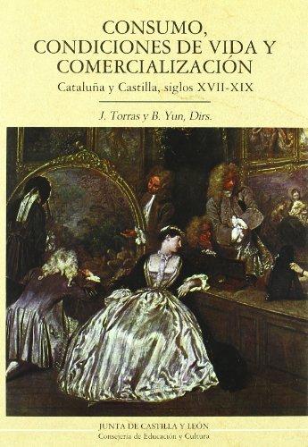 9788478468065: CONSUMO, CONDICIONES DE VIDA Y COMERCIALIZACION (Estudios de historia)