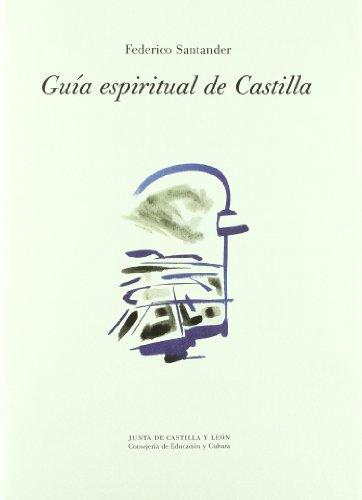 9788478468225: GUIA ESPIRITUAL DE CASTILLA