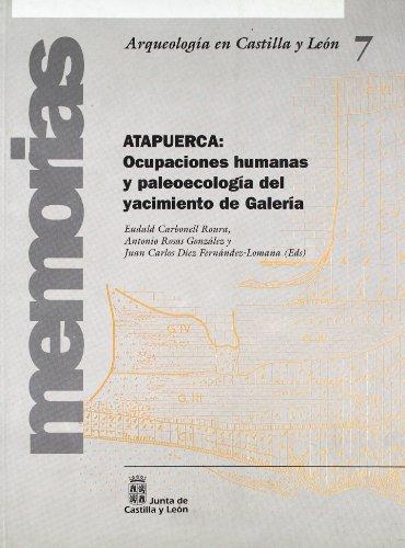 9788478468768: Atapuerca: ocupaciones humanas y paleoecologia del yacimiento de galeria