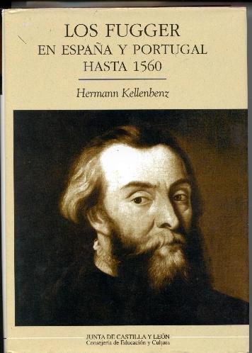 9788478468935: Los fugger en España y Portugal hasta 1560 (8478468935)