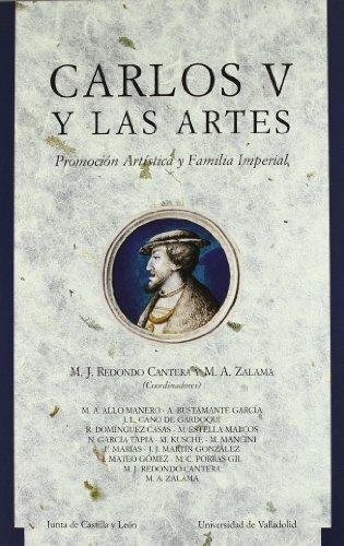 9788478469482: Carlos v y las Artes. Promocion Artistica (Junta de Castilla-leon)