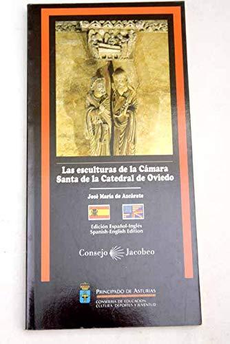 9788478470945: Las esculturas de la Cámara Santa de la Catedral de Oviedo