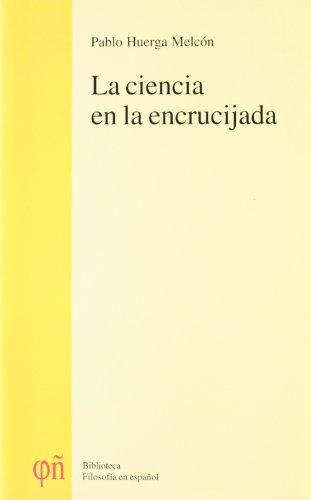 9788478484973: La ciencia de la encrucijada : analisis critico de la celebre ponencia