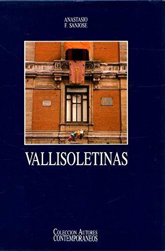 9788478520398: Vallisoletinas (Colección de autores contemporáneos) (Spanish Edition)