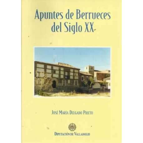 9788478521678: APUNTES DE BERRUECES DEL SIGLO XX