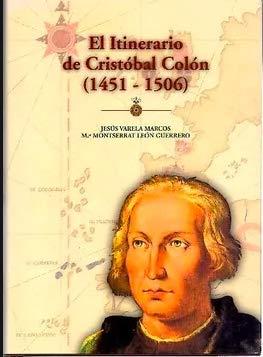 9788478522293: El Itinerario de Cristobal Colon (1451-1506) (Spanish Edition)