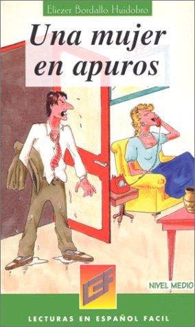 9788478610273: Una Mujer En Apuros - Nivel Medio (Spanish Edition)