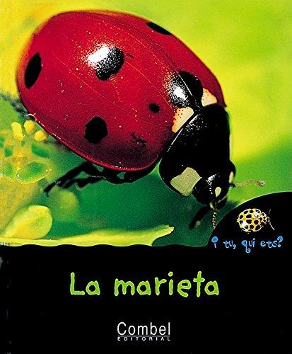 9788478642311: La marieta (I tu, qui ets? Animals)
