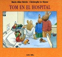9788478643189: Tom en el hospital (Tom series)