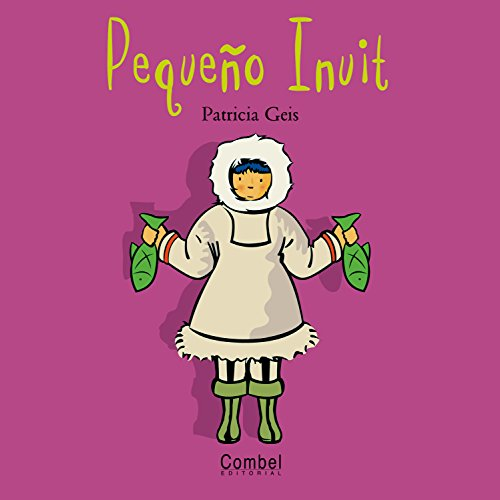 9788478643479: Pequeño Inuit (Niños del mundo)