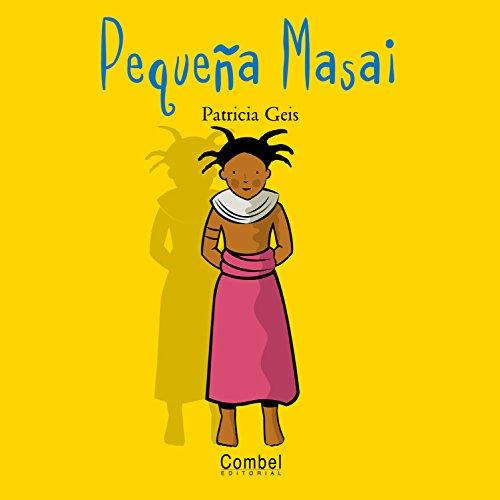 9788478643509: Pequeña Masai (Niños y niñas del mundo series) (Spanish Edition)