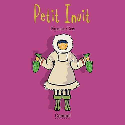 9788478643530: Petit Inuit