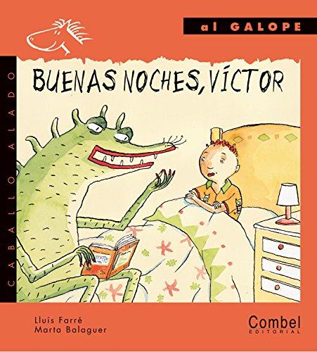 9788478644353: Buenas noches, Víctor (Caballo alado)