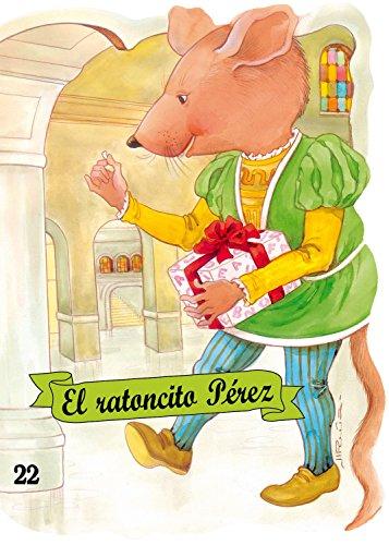 9788478644902: El ratoncito Pérez (Troquelados clásicos series) (Spanish Edition)