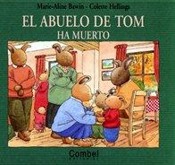 9788478645008: El abuelo de Tom ha muerto (Tom series)