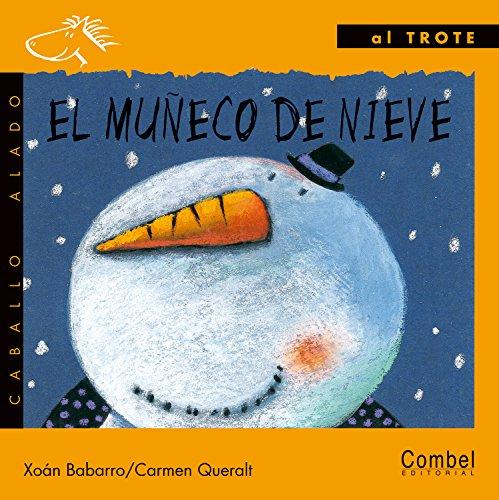 9788478645558: El Muneco De Nieve / The Snow Man (Caballo alado series–Al trote)
