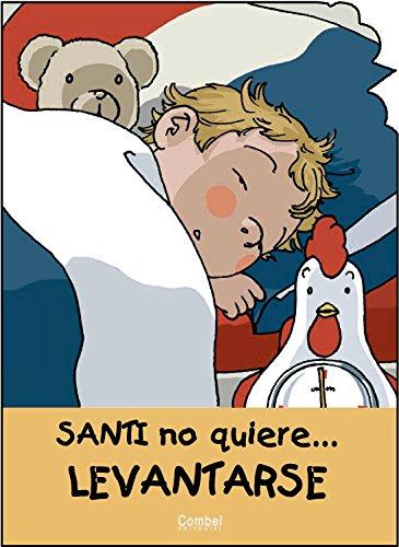 Santi no quiere levantarse (Santi no quiere: Carrera, Jaume/ Vila,