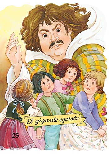 9788478645978: El gigante egoista (Troquelados clásicos)