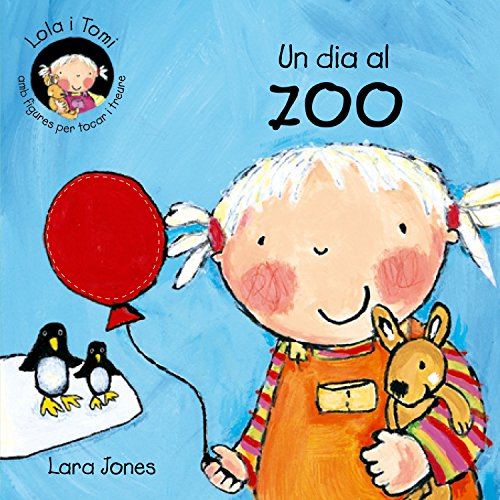 Un dia al zoo (9788478646234) by Lara Jones