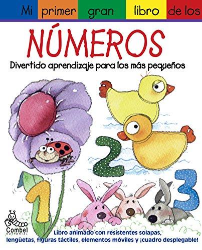 Mi primer gran libro de los numeros: Divertido aprendizaje para mas pequenos (Mi primer gran libro de . . . series) (8478646876) by Diaz, James; Gerth, Melanie