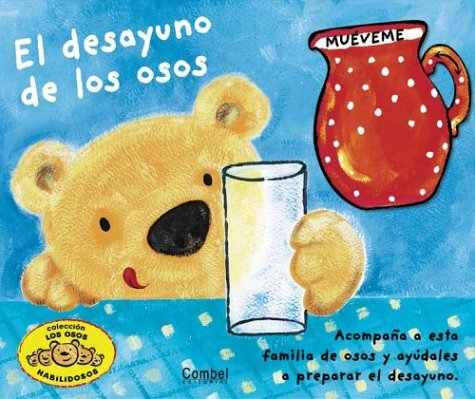 9788478647033: El desayuno de los osos (Osos habilidosos)