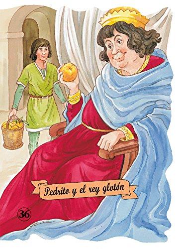 9788478647347: Pedrito y el rey glotón