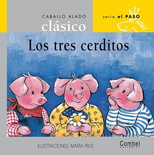 9788478647651: Los tres cerditos (Caballo alado clásico series–Al paso) (Spanish Edition)