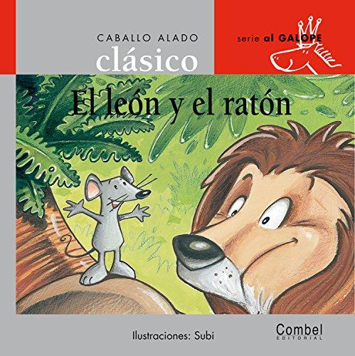 9788478647842: El león y el ratón (Caballo alado clásico)