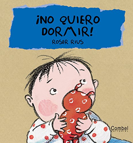 No quiero dormir! (Cucú series) (Spanish Edition): S. A. Trévol